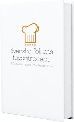 Svenska folkets favoritrecept : 100 utvalda recept från Kokaihop.se