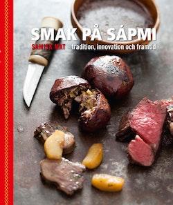 Smak på Sápmi - tradition, innovation och framtid