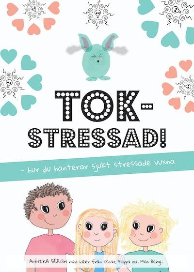Tokstressad: hur du hanterar sjukt stressade vuxna