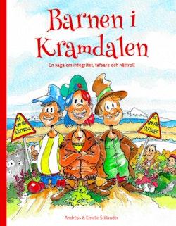 Barnen i Kramdalen : en saga om integritet, tafsare och nättroll