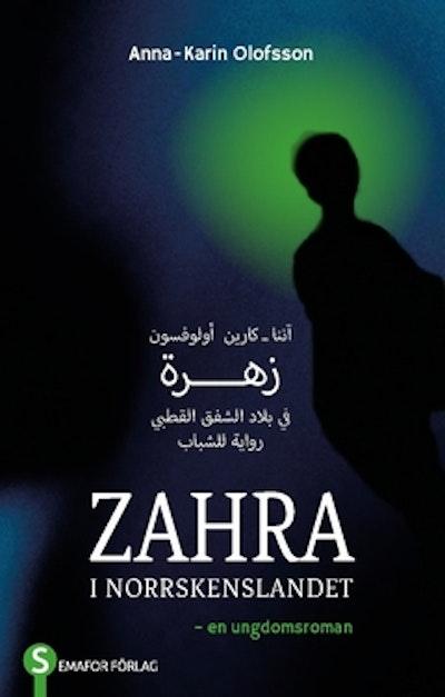 Zahra : i norrskenslandet