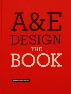 A & E design : the book