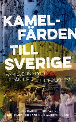 Kamelfärden till Sverige